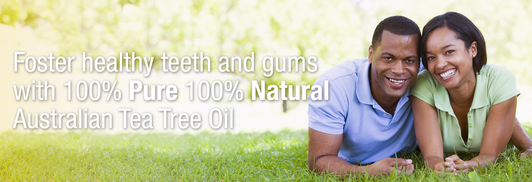 Foster healthy teeth and gums with 100% pure 100% natural Australian Tea Tree Oil